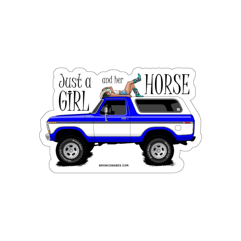 Just A Girl And Her Horse Die-Cut Vinyl Decal – Blue
