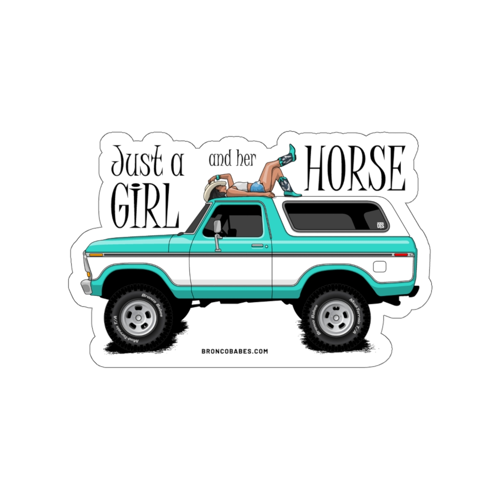 Just A Girl And Her Horse Die-Cut Vinyl Decal – Turquoise