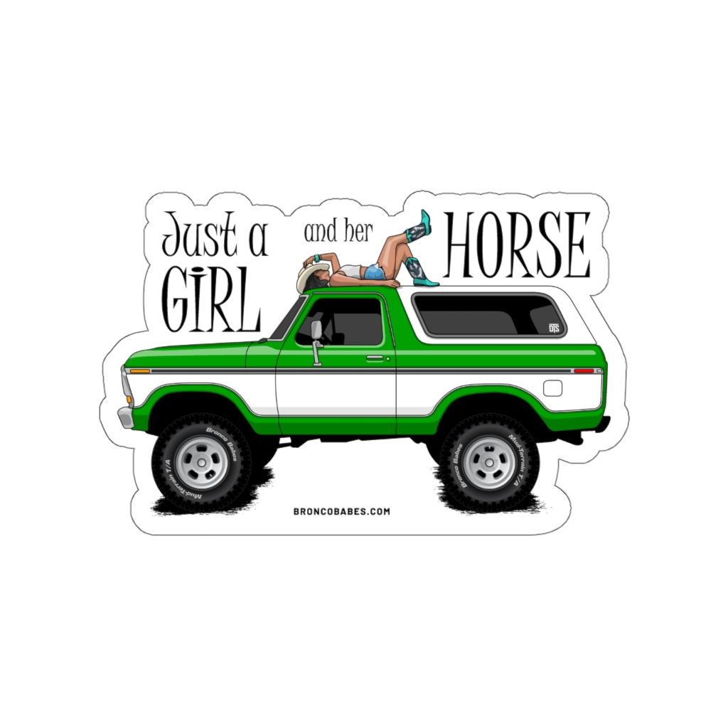 Just A Girl And Her Horse Die-Cut Vinyl Decal – Green